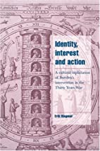 Identity, Interest and Action: A Cultural…