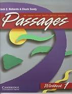 Passages Workbook 1: An Upper-level…