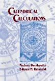 Reingold, Edward M.: Calendrical Calculations