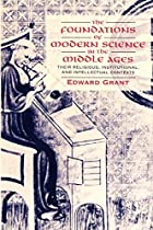 The Foundations of Modern Science in the&hellip;