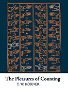 The Pleasures of Counting by T. W. Körner