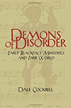 Demons of Disorder: Early Blackface…
