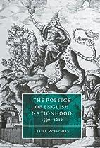 The poetics of English nationhood, 1590-1612…