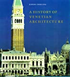 Concina, Ennio: A History of Venetian Architecture