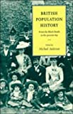 Anderson, Michael: British Population History: From the Black Death to the Present Day