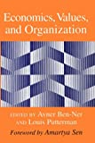 Ben-Ner, Avner: Economics, Values, and Organization