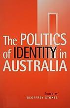 The Politics of Identity in Australia
