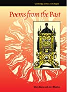 Poems from the Past (Cambridge School…