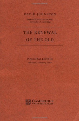 the-renewal-of-the-old-inaugural-lecture-delivered-1-february-1996