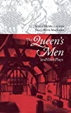 MacLean, Sally-Beth: The Queen&#39;s Men and Their Plays