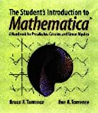 Torrence, Bruce F.: The Student's Introduction to Mathematica: A Handbook for Precalculus, Calculus, and Linear Algebra