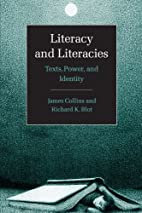 Literacy and Literacies: Texts, Power, and…