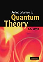 An Introduction to Quantum Theory by F. S.…