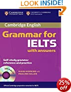 Cambridge Grammar for IELTS Student's Book with Answers and Audio CD (Cambridge Grammar for First Certificate, Ielts, Pet)