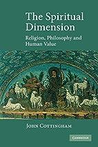 The Spiritual Dimension: Religion,…