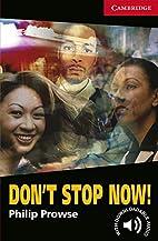 Don't Stop Now! Level 1 (Cambridge English…