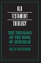 The Theology of the Book of Jeremiah (Old…