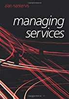 Managing Services by Alan R. Nankervis