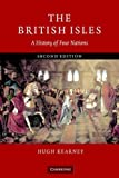 Kearney, Hugh: The British Isles: A History of Four Nations