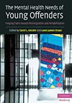 The mental health needs of young offenders :…