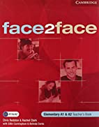 face2face Elementary Teacher's Book by…