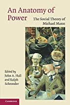An Anatomy of Power: The Social Theory of…