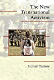 Tarrow, Sidney G.: The New Transnational Activism