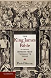 Norton, David: The King James Bible: A Short History from Tyndale to Today