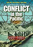 Bell, Roger: Conflict in the Pacific 1937-1951 (Cambridge Senior History)