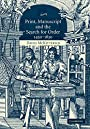 Print, Manuscript and the Search for Order, 1450-1830 - David McKitterick