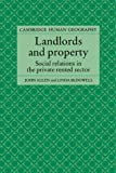 Allen, John: Landlords and Property: Social Relations in the Private Rented Sector (Cambridge Human Geography)