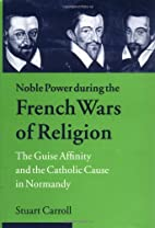 Noble Power during the French Wars of…