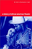 Hill, Errol: A History of African American Theatre