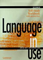 Language in Use Beginner Self-study workbook…