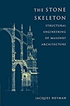 The Stone Skeleton: Structural Engineering…