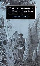 Romantic Colonisation and British…