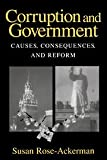 Susan Rose-Ackerman: Corruption and Government: Causes, Consequences, and Reform
