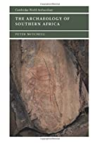 The Archaeology of Southern Africa by Peter…