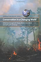 Conservation in a Changing World by Georgina…