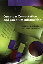 Quantum Computation and Quantum Information…