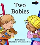 Gillham, Bill: Two Babies South African Edition