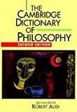 Audi, Robert: The Cambridge Dictionary of Philosophy