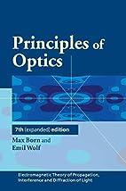 Principles of Optics: Electromagnetic Theory…