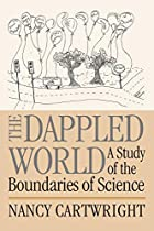 The Dappled World : A Study of the…