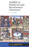 Lewis, C. S.: Studies in Medieval and Renaissance Literature