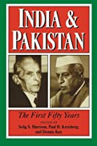 India and Pakistan: The First Fifty Years by…