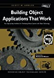 Ambler, Scott W.: Building Object Applications That Work: Your Step-By-Step Handbook for Developing Robust Systems With Object Technology