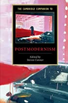 The Cambridge Companion to Postmodernism by…