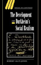 The Development of Durkheim's Social Realism…