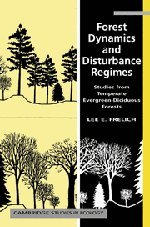 forest-dynamics-and-disturbance-regimes-studies-from-temperate-evergreen-deciduous-forests-cambridge-studies-in-ecology